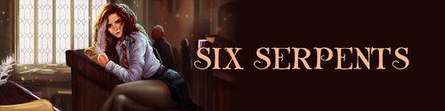 Six Serpents [v0.0.1.1 Alpha]