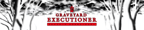 Graveyard Executioner [v0.78]